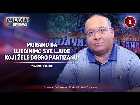 INTERVJU: Vladimir Vuletić - Moramo da ujedinimo sve ljude koji žele dobro Partizanu! (24.6.2019)
