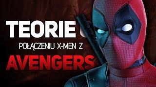 Thanos vs Deadpool? Teorie o połączeniu X-Men z Avengers!