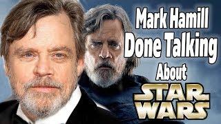 Mark Hamill DONE Talking Luke Skywalker in Star Wars Episode 9?