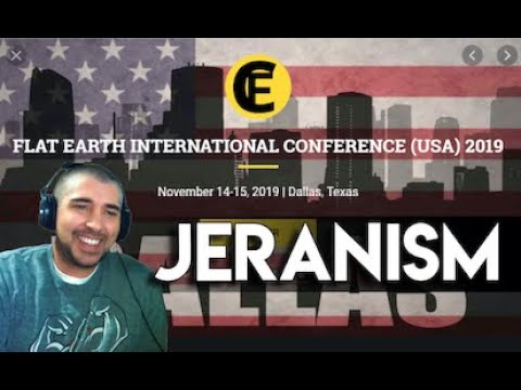 Flat Earth Conference 2019 | Jeranism thumbnail