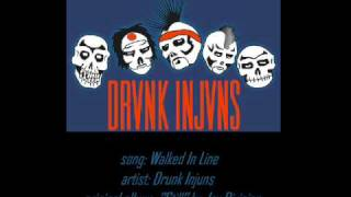 "Drunk Injuns - ""Walked In Line"""