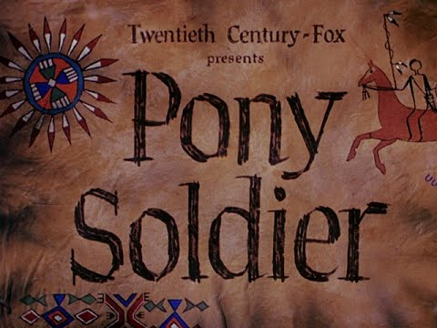 Download Pony Soldier 1952 title sequence
