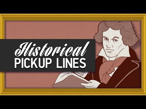 If Historical Figures Used Pickup Lines