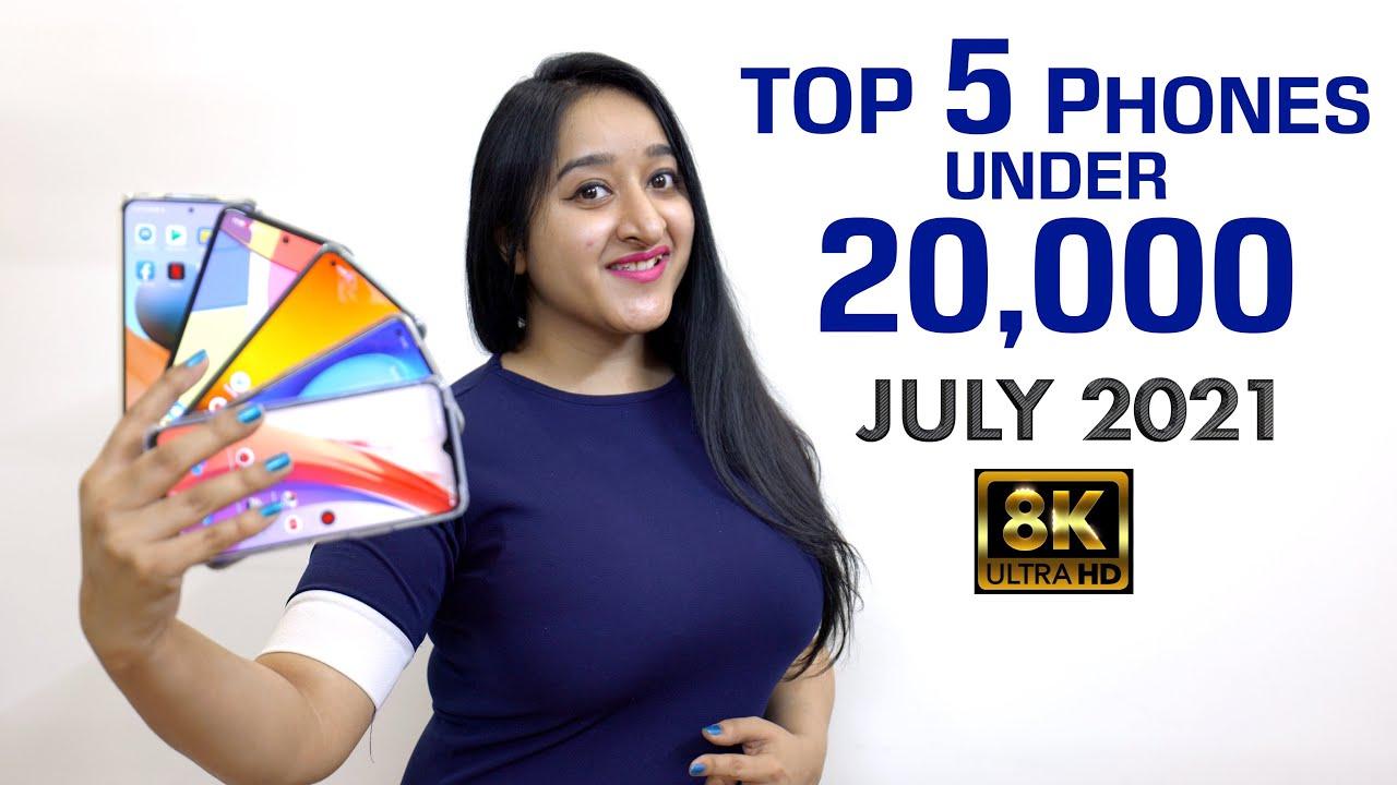 Top 5 Phones Under 20000 - JULY 2021