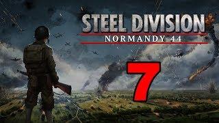 Прохождение Steel Division: Normandy 44 #7 - Танки назад! [Атлантический вал]