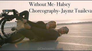 Chelsie Hill & Jaymz Tuaileva    Without Me by Halsey