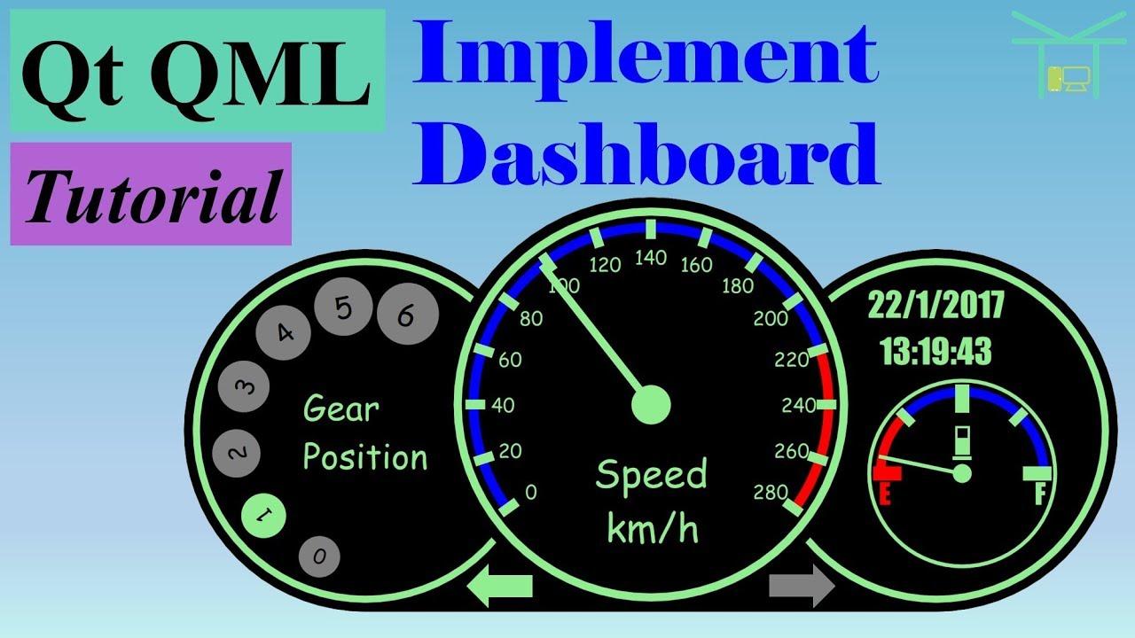 Qt QML Tutorial 2 - Implement Dashboard