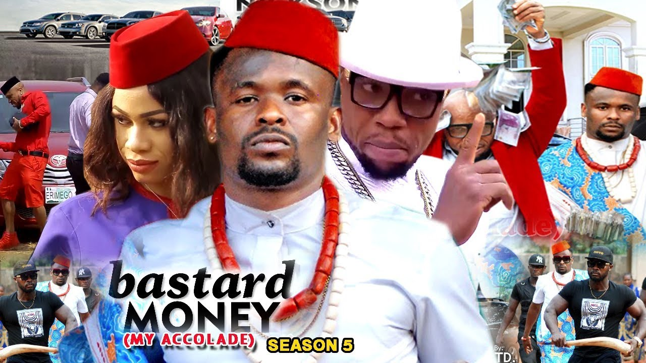 Download Bastard Money (My Accolade) Season 5 - 2018 Latest Nigerian Nollywood Movie Full HD   1080p