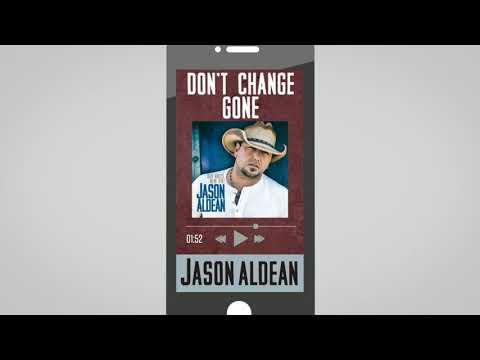 Jason Aldean - Don't Change Gone (Audio)