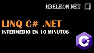 LINQ en C# .Net intermedio en 10 minutos | take, skip, select, union, count