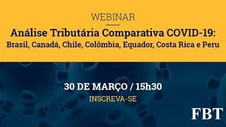 Webinar: Análise Tributária Comparativa COVID-19