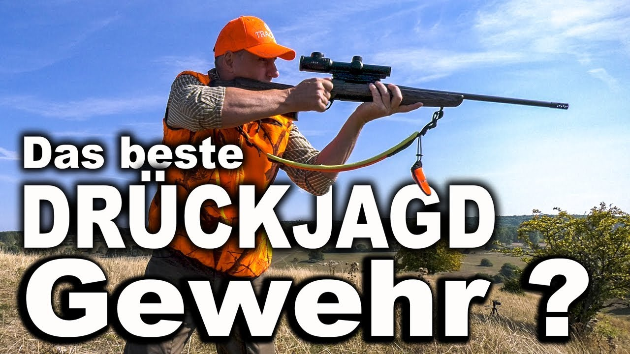 Das beste drückjagd gewehr ?? jagd total youtube