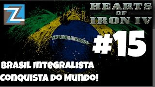 Hearts of Iron 4 - Brasil Integralista - Conquista do Mundo #15 [PT-BR] Gameplay HOI4