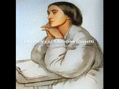 Classic Poetry: Winter Rain and Goblin Market by Christina Rossetti (Lark Recordings)