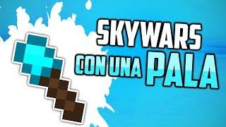 Ganando con una pala en Skywars