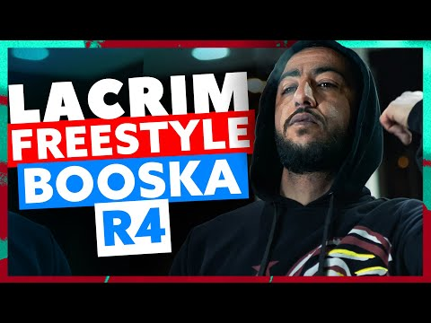 Youtube: Lacrim | Freestyle Booska R4