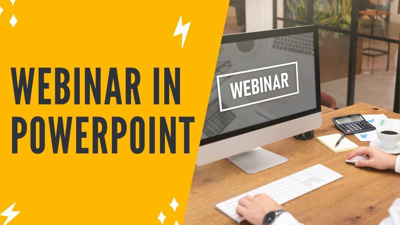 HOW TO MAKE A WEBINAR IN POWERPOINT TO EASILY CREATE YOUR WEBINAR SLIDES