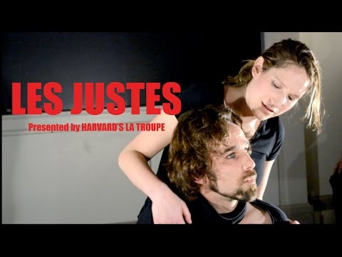 Les Justes performed by Harvard's La Troupe at Cornell University