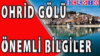 Ohrid Gölü Hakkında Bilinmesi Gerekenler - Genel Bilgi - Ohrid Gölü Özellikleri - Belgesel Tadında Resimi