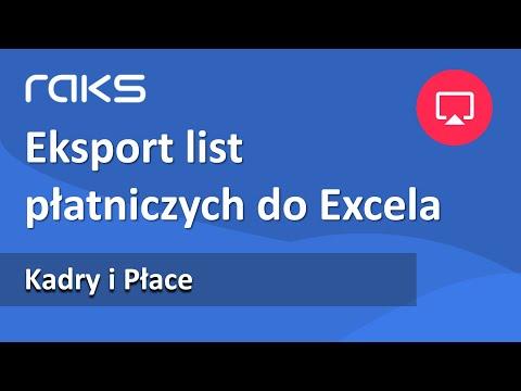 Eksport list płatniczych do Excela w programie Kadry i Płace RAKS.