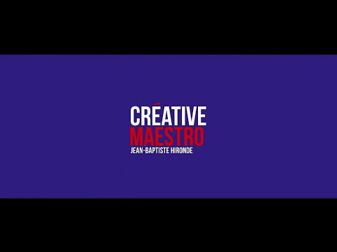 Creative France - Jean Baptiste HIRONDE