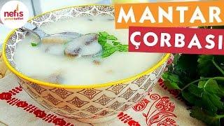 Kremalı Tadında Mantar Çorbası - Çorba Tarifleri - Nefis Yemek Tarifleri