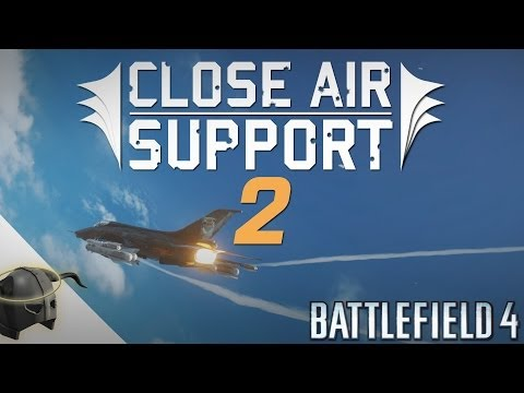 Battlefield 4: Close Air Support | Episode 2 (Attack jet teamplay with multiple perspectives)