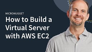 MicroNugget: What is Amazon EC2?