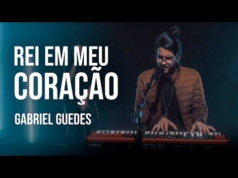 Gabriel Guedes - Rei Em Meu Coração (Clipe Oficial)