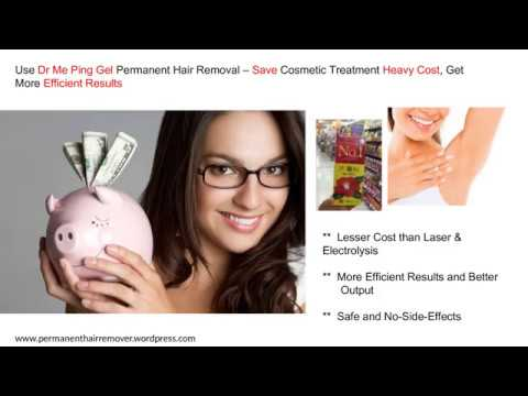 Benefits Of Dr Me Ping Gel Over Laser Electrolysis Permanent