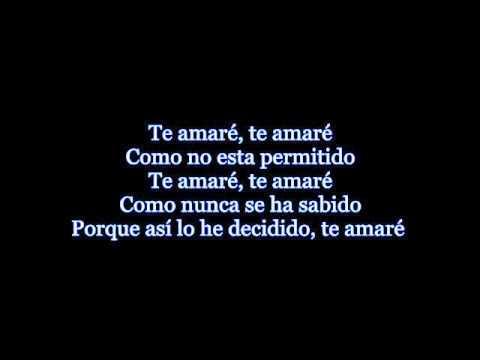Te amaré - Alejandro Fernández. (Letra)