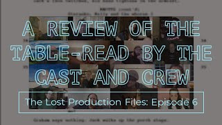 Full Cast Reviews Their Table Read Performances and The Script [TLPF.6]
