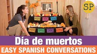 Dia de muertos | Mexican Culture | Learn Spanish