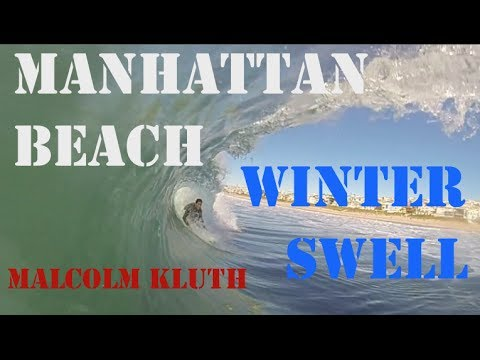 Winter Break Swell in Manhattan Beach California