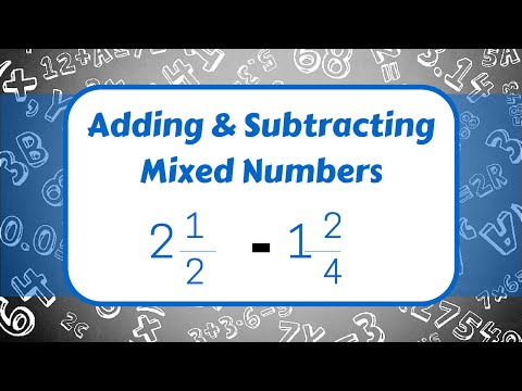 Download Adding and Subtracting Mixed Numbers Mp4 baru
