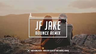 Wolfgang Petry - Weiß der Geier (JF Jake Bounce Remix)