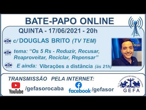 Assista: Bate-papo online - c/ DOUGLAS BRITO (17/06/2021)