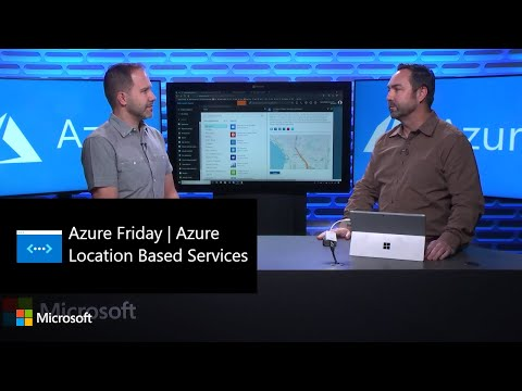 Azure Friday | Azure Location Based Services