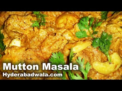 Mutton Masala Recipe Video – How to Cook Hyderabadi Mutton Masala – Easy & Simple Cooking