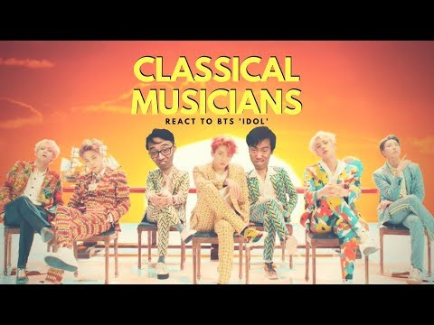 Classical Musicians React to BTS 'Idol'