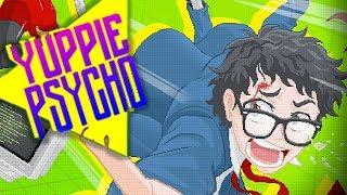 ТВОЙ ПЕРВЫЙ РАБОЧИЙ ДЕНЬ ► Yuppie Psycho 1
