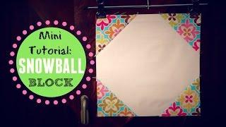 Mini Tutorial: Snowball Block