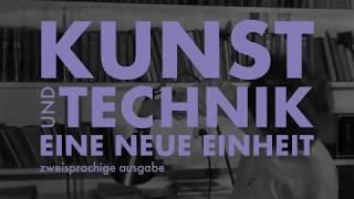 ИСКУССТВО И ТЕХНОЛОГИИ НОВЫЙ СОЮЗ/KUNST UND TECHNIK EINE NEUE EINHEIT