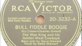 "Pee Wee King   ""Bull fiddle boogie"""