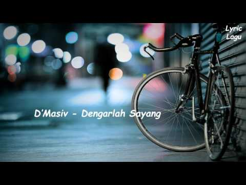 D'Masiv - Dengarlah Sayang (Lyric Video)