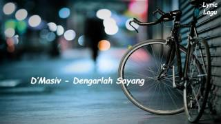 Download Video D'Masiv - Dengarlah Sayang (Lyric Video) MP3 3GP MP4