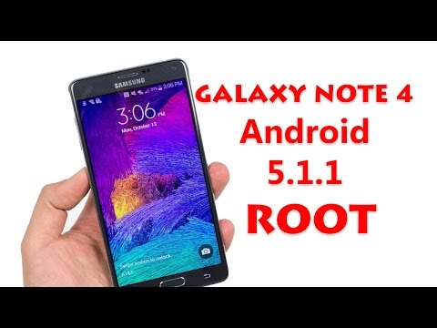 Root Samsung Galaxy Note 4 Android 5.1.1 Lollipop
