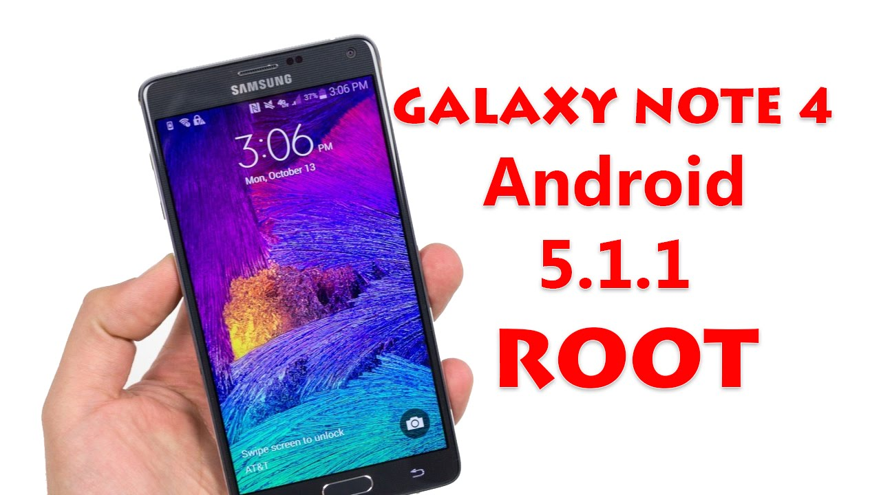 Root Samsung Galaxy Note 4 Android 5 1 1 Lollipop
