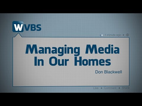Managing Media In Our Homes