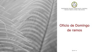 Ofício Eclético Universal Solene - Domingo de ramos